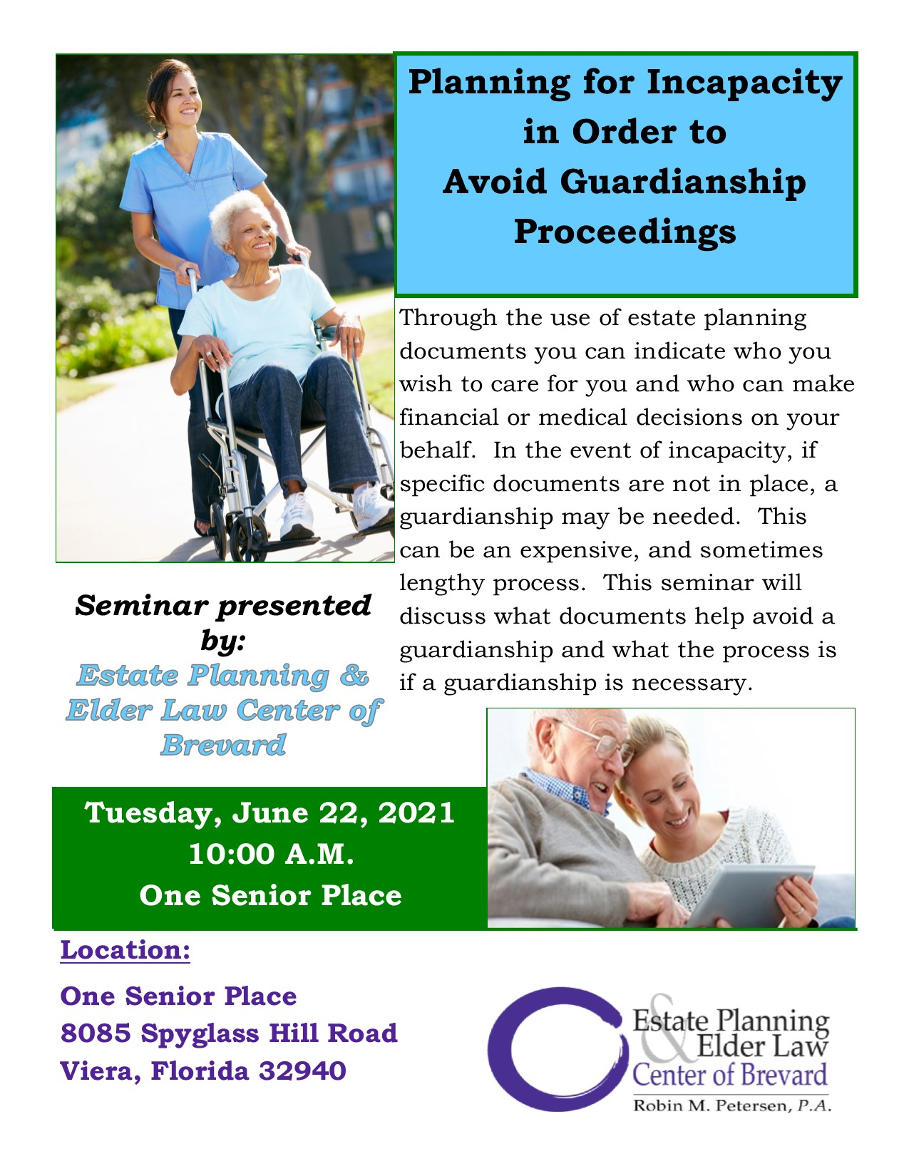 Planning for Incapacity in Order to Avoid Guardianship Proceedings presented by Estate Planning and Elder Law Center of Brevard