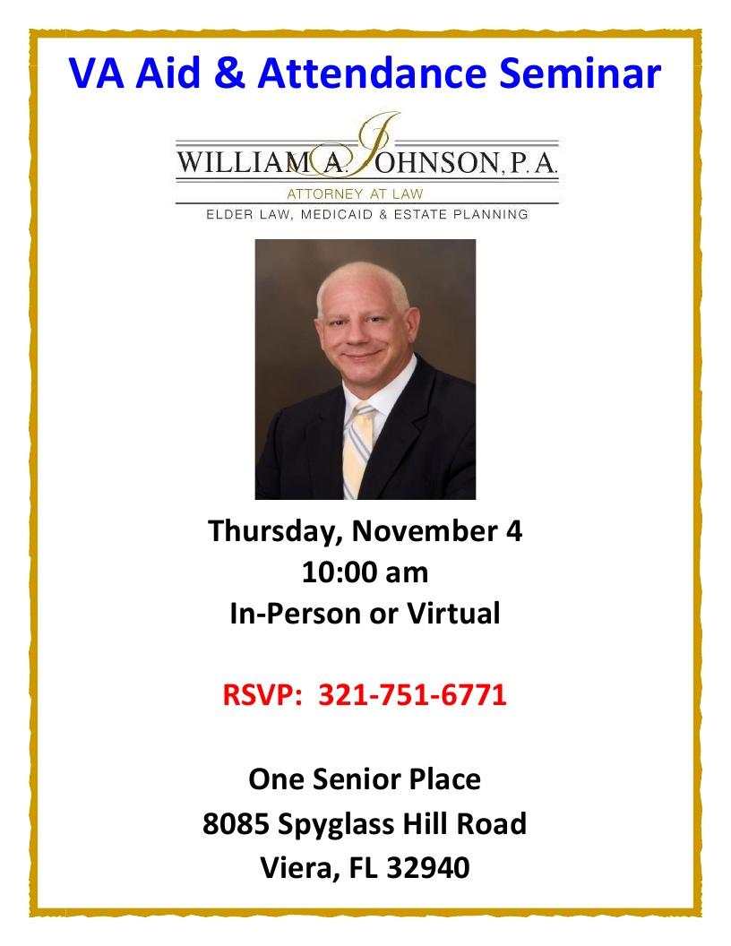 VA Aid & Attendance Seminar presented by William A. Johnson, P.A.