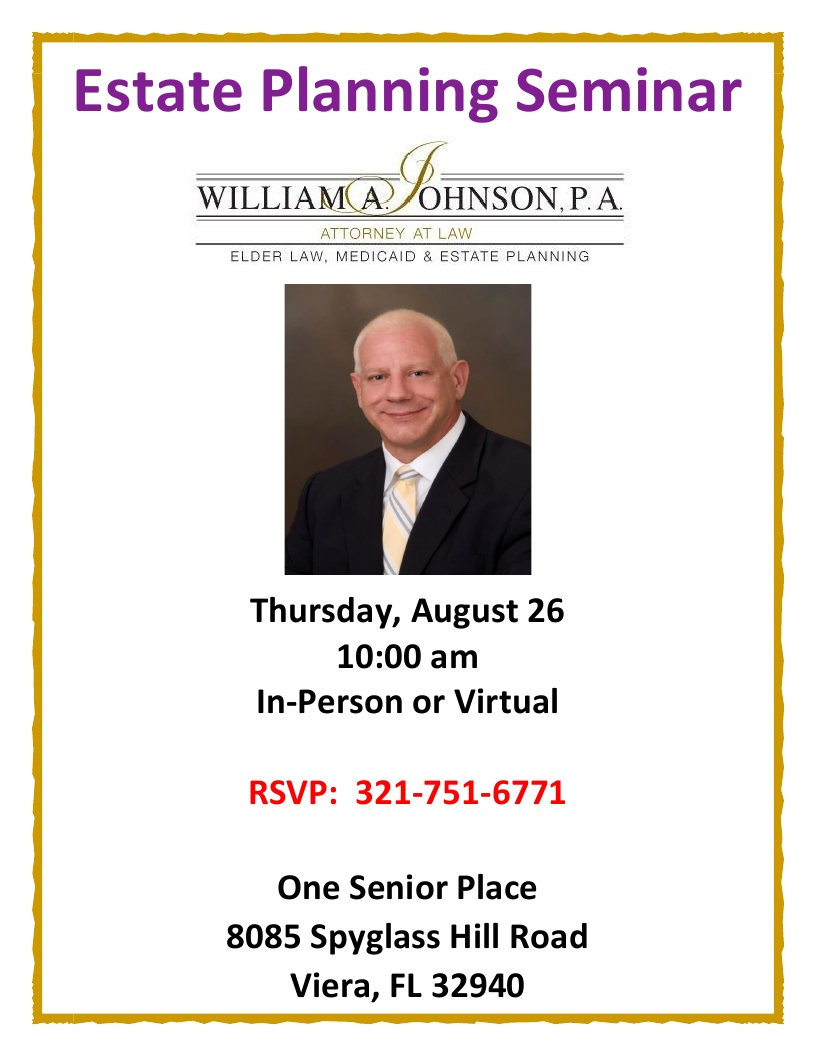 Estate Planning Seminar presented by William A. Johnson, P.A.