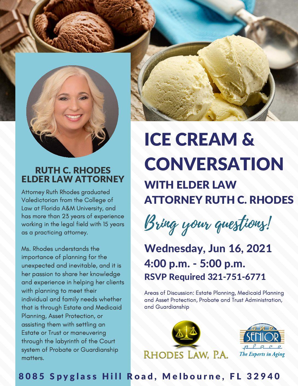 Ice Cream & Conversation with Elder Law Attorney Ruth C. Rhodes