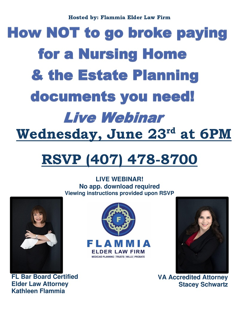 VIRTUAL: How NOT to go broke paying for a Nursing Home & the Estate Planning documents you need!