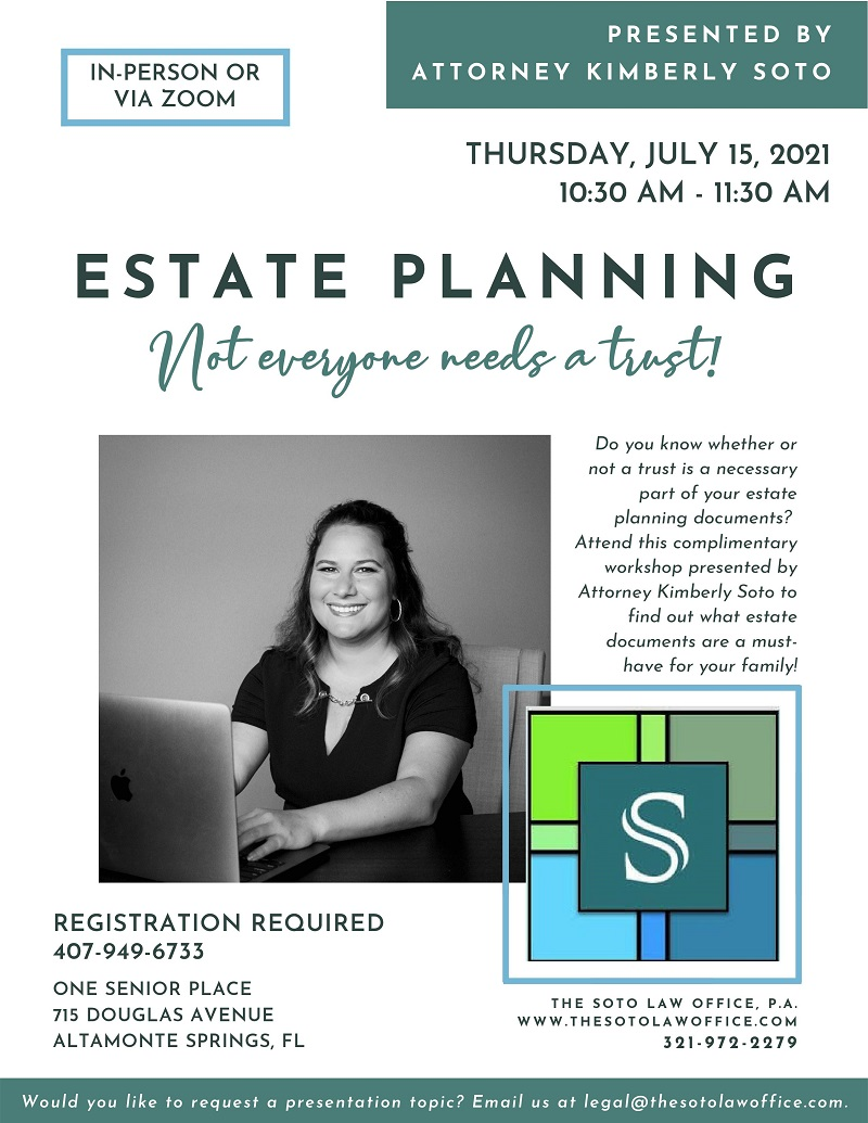 IN-PERSON & VIRTUAL: Estate Planning, Not Everyone Needs A Trust!