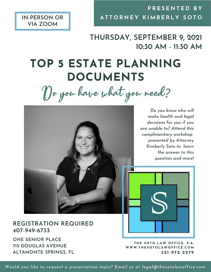 IN-PERSON & VIRTUAL: Top 5 Estate Planning Documents, Do you have what you need?