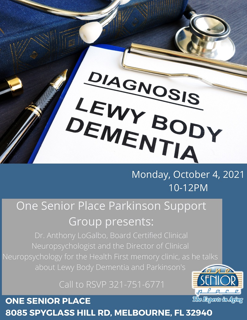 Diagnosis: Lewy Body Dementia, Parkinson's Support Group