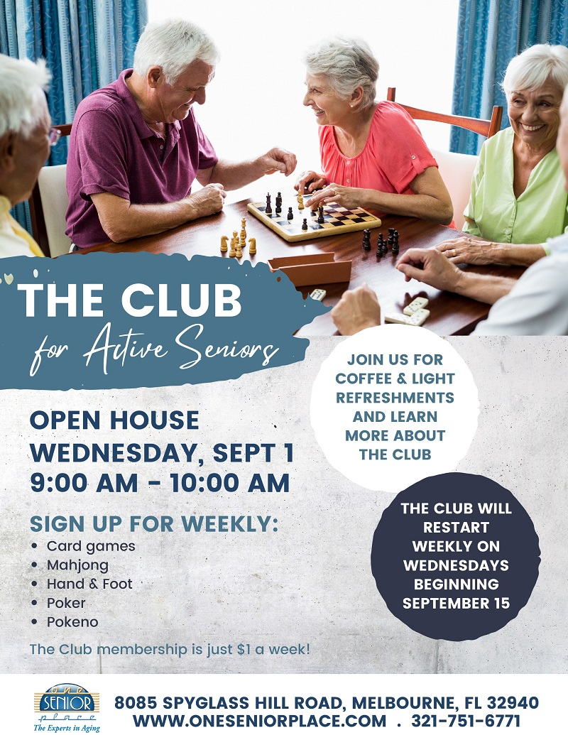 The Club OPEN HOUSE sponsored by One Senior Place Resident Businesses